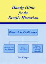 Handy Hints for the Family Historian: Research to Publication
