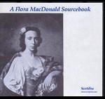 A Flora MacDonald Sourcebook