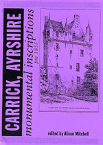 Scottish Monumental Inscriptions Pre-1855 Carrick, Ayrshire