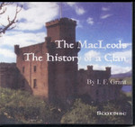 The MacLeods: The History of a Clan 1200-1956