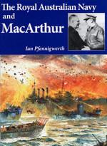 The Royal Australian Navy and MacArthur