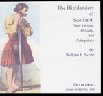 The Highlanders of Scotland: Their Origin, History and Antiquities