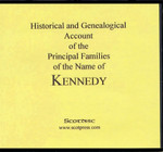 Historical and Genealogical Account of the Principal Families of the Name of Kennedy