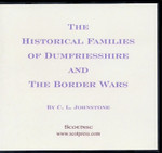 The Historical Families of Dumfriesshire and the Border Wars