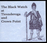 The Black Watch at Ticonderoga and Crown Point