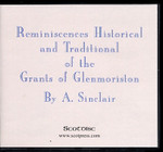 Reminiscences Historical and Traditional of the Grants of Glenmoriston