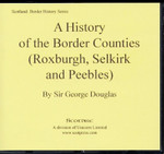 A History of the Border Counties (Roxburgh, Selkirk and Peebles)