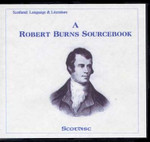 A Robert Burns Sourcebook: A Collection of Materials Relating to Robert Burns