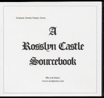 A Rosslyn Castle Sourcebook