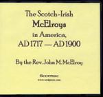 The Scotch-Irish McElroys in America 1717-1900
