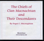 The Chiefs of Clan Macnachtan and Their Descendants