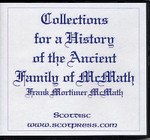 Collections for a History of the Ancient Family of McMath