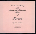 The Concise History of the Ancient and Illustrious House of Gordon