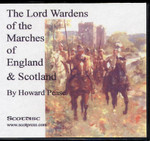 The Lord Wardens of the Marches of England and Scotland
