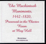 The Mackintosh Muniments 1442-1820