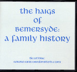 The Haigs of Bemersyde: A Family History