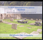 Scottish Monumental Inscriptions Ayrshire: Dreghorn Old Cemetery