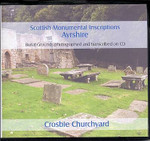 Scottish Monumental Inscriptions Ayrshire: Crosbie Churchyard