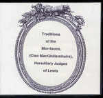 Traditions of the Morrisons: (Clan MacGhillemhuire), Hereditary Judges of Lewis