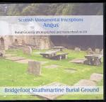 Scottish Monumental Inscriptions Angus: Bridgefoot Strathmartine Burial Ground