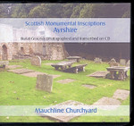 Scottish Monumental Inscriptions Ayrshire: Mauchline Churchyard