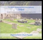 Scottish Monumental Inscriptions Angus: Dunnichen Churchyard