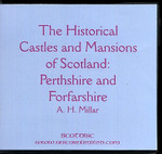 The Historical Castles and Mansions of Scotland: Perthshire and Forfarshire