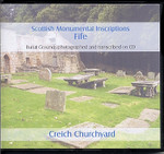 Scottish Monumental Inscriptions Fifeshire: Creich Churchyard
