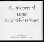 Controversial Issues in Scottish History
