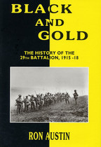 Black and Gold: The History of the 29th Battalion 1915-1918