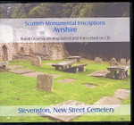 Scottish Monumental Inscriptions Ayrshire: Stevenson, New Street Cemetery