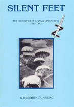 Silent Feet: The History of 'Z' Special Operations 1942-45