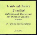 Baird and Beard Families: A Genealogical, Biographical and Historical Collection of Data