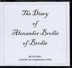 The Diary of Alexander Brodie of Brodie