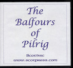 The Balfours of Pilrig: A History for the Family