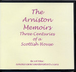 The Arniston Memoirs: Three Centuries of a Scottish House