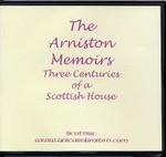 The Arniston Memoirs: Three Centuries of a Scottish House