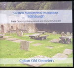 Scottish Monumental Inscriptions Edinburgh: Calton Old Cemetery