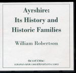 Ayrshire: Its History and Historic Families