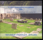 Scottish Monumental Inscriptions Fifeshire: Abbotshall Churchyard