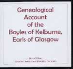 Genealogical Account of the Boyles of Kelburne, Earls of Glasgow