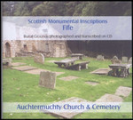 Scottish Monumental Inscriptions Fifeshire: Auchtermuchty Church and Cemetery