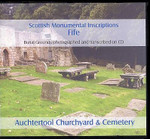 Scottish Monumental Inscriptions Fifeshire: Auchertool Churchyard and Cemetery
