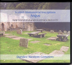 Scottish Monumental Inscriptions Angus: Dundee Western Cemetery