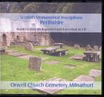 Scottish Monumental Inscriptions Perthshire: Orwell Church Cemetery Milnathort