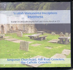 Scottish Monumental Inscriptions Inverness: Kingussie Churchyard, Mill Road Cemetery, The Catholic Cemetery