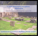 Scottish Monumental Inscriptions Inverness: Newtonmore Cemetery and Biallidbeg Burial Ground