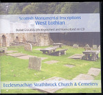 Scottish Monumental Inscriptions West Lothian: Ecclesmachan Strathbrock Church and Cemetery
