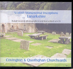 Scottish Monumental Inscriptions Lanarkshire: Covington and Quothqhan Churchyards