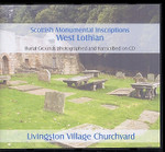 Scottish Monumental Inscriptions West Lothian: Livingston Village Churchyard